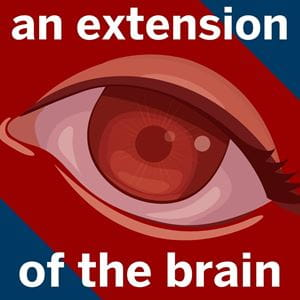 "Text reads ""an extension of the brain"" over an image of an eye."